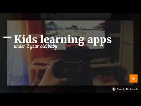 Kids learning apps, educational apps, under 2 year old baby