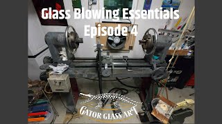 Glass Blowing Essentials - Gator Glass Art - Episode 4