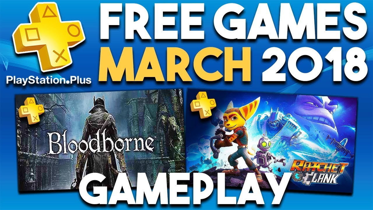 Gameplay From Ps Plus Free Games For March 2018 Playstation Plus Games Youtube