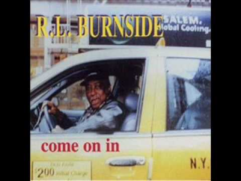 Rl Burnside - Rollin' Tumblin' [Remix]