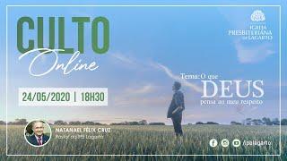 Culto online | 24/05/2020
