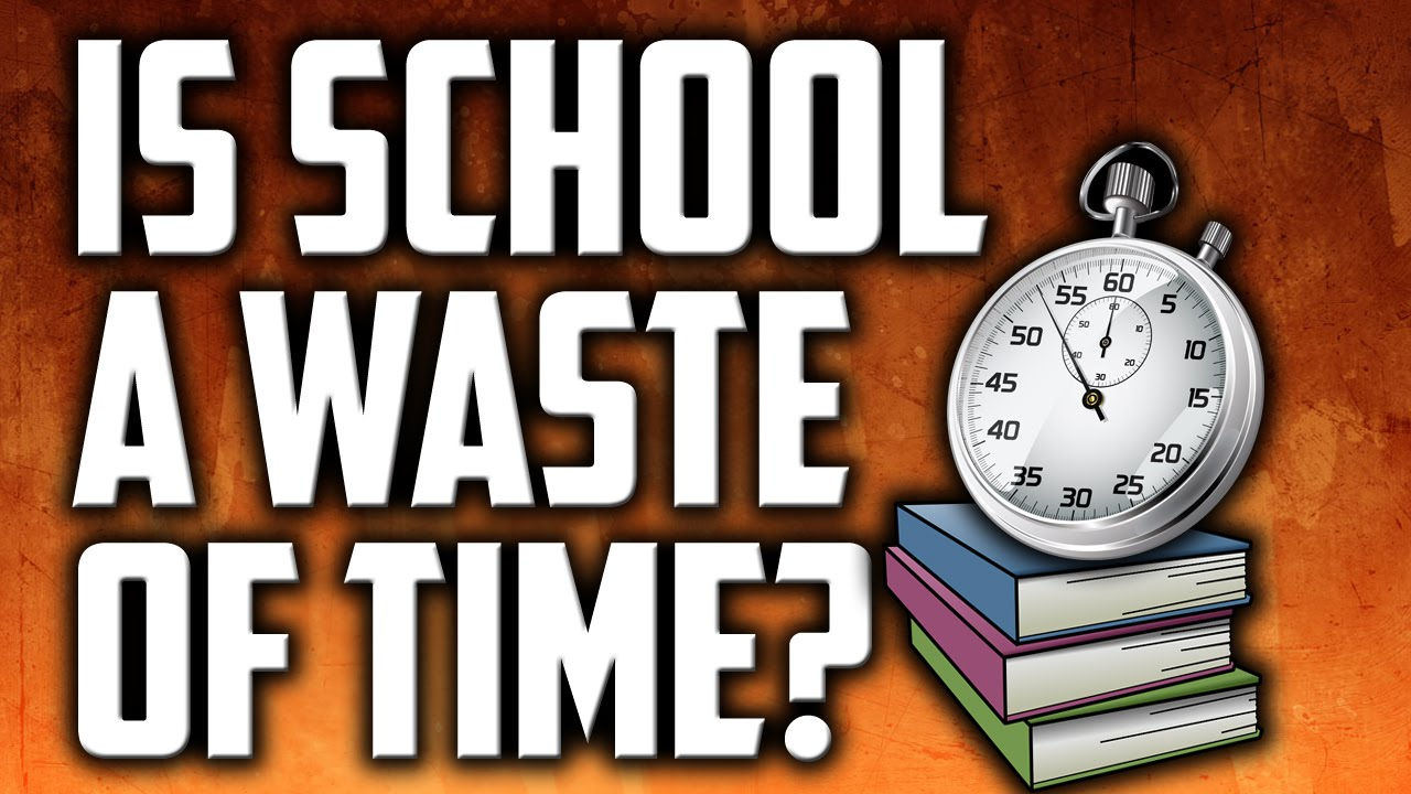 college a waste of time University/college can be a huge waste of time, or it can be the opportunity to find your feet christopher e barnett dan, could not agree more about university, i would go one step further and say that applies to law school as well.