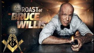 THE BRUCE WILLIS FREEMASON ILLUMINATI COMEDY CENTRAL ROAST...