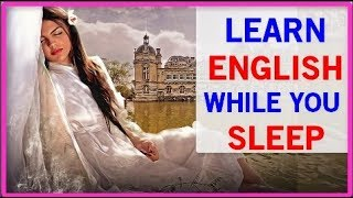 Listening to And Improve English While Sleeping - Listening Exercise Part 3