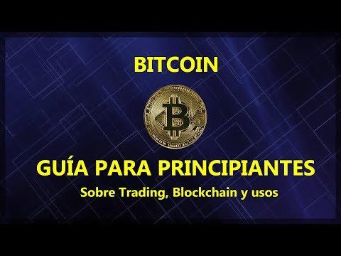 BITCOIN y Blockchain - Qué es, usos y oportunidades.