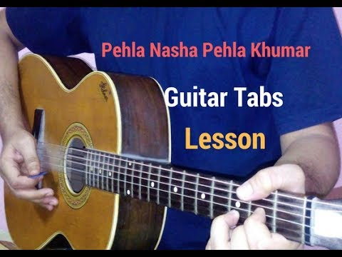 pehla nasha pehla khumar guitar tabs lead lesson tutorial cover from ...