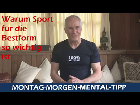 Mental Tipp Warum Sport für die Bestform so wichtig ist