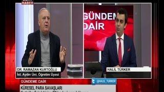 Halil Türker ile Gündeme Dair / Konuk: Dr. Ramazan Kağan Kurtoğlu / 18.12.2015