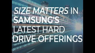 Size matters in Samsung's latest hard drive offerings