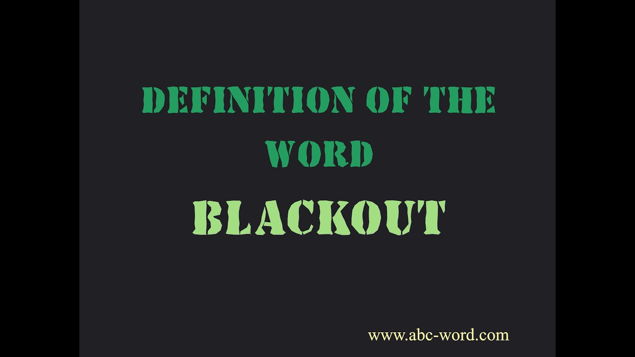 definition of the word blackout