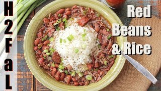 Cajun Food | RED BEANS AND RICE | How To Feed a Loon