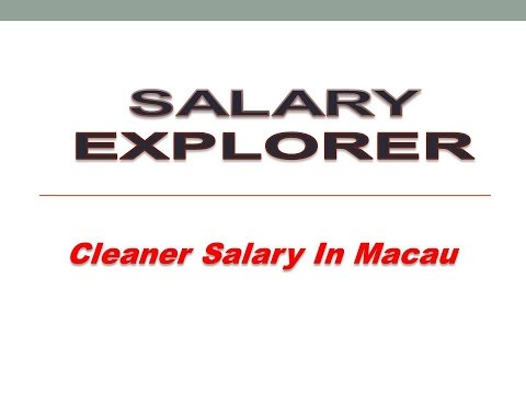 Cleaner Salary In Macau