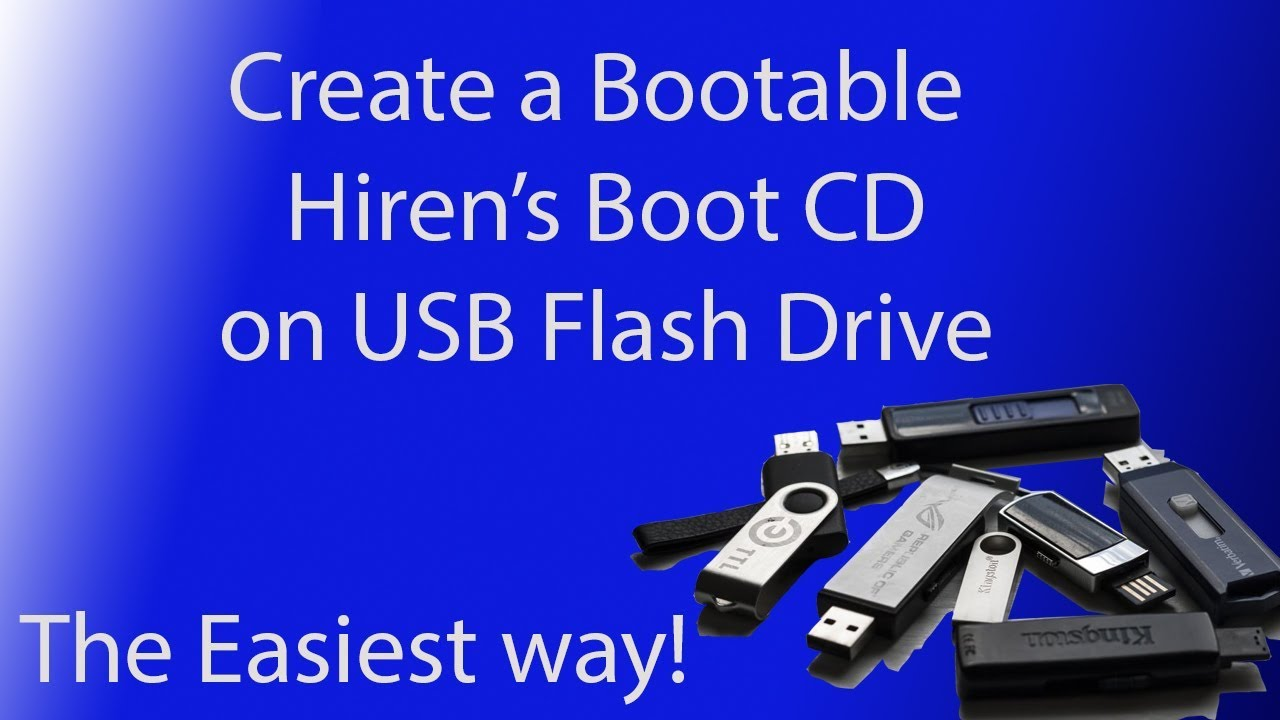 Create A Bootable Hiren's Boot CD on USB Flash Drive (2020) (Easy version)