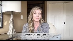 Why Hire A Local Minnesota Mortgage Lender?