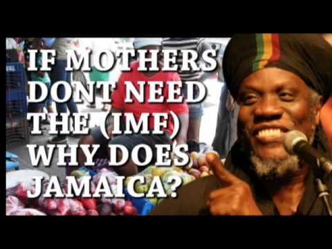 if poor mother can make money why  does jamaica need the IMF