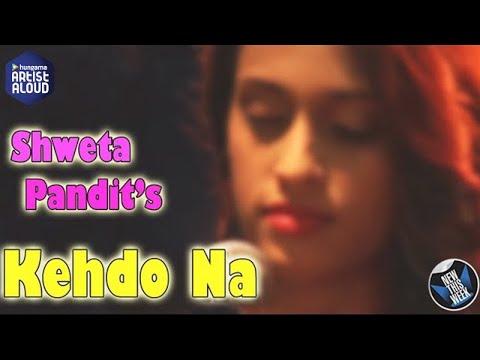 Shweta Pandit Live Performance | Keh Do Na | Artist Aloud