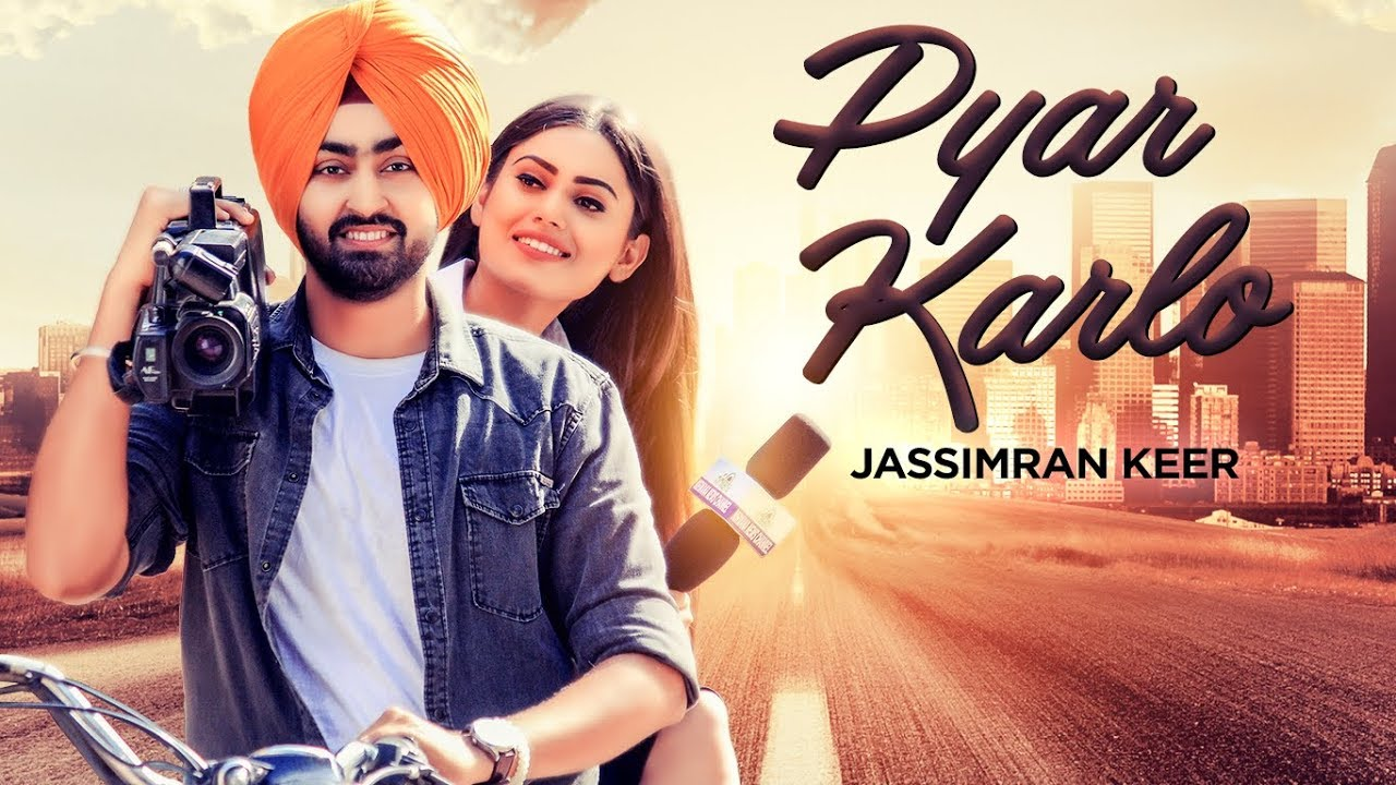 Latest Punjabi Song Pyar Karlo Sung By Jassimran Singh Keer