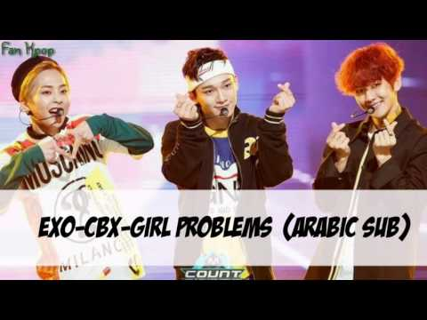 EXO-CBX-Girl Problems ترجمة عربية