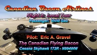 Canadian Bacon Airlines Flight 2 - Local Tour with Co-worker