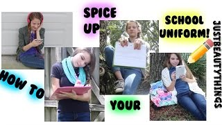 How to Spice Up Your School Uniform || Back to School with JBT