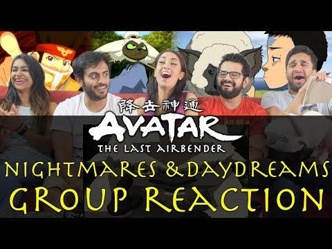 Avatar: The Last Airbender - 3x9 Nightmares and Daydreams - Group Reaction