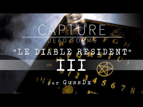 "CAPTURE DEAD FORMS : ""Le Diable Résident"" - FICTION"
