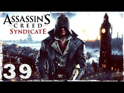 Смотреть прохождение игры [Xbox One] Assassin's Creed Syndicate. #39: Карл Маркс.