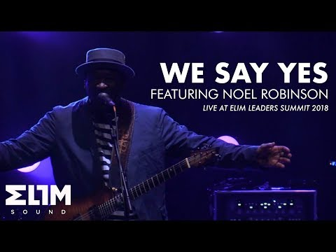 ELS18 Moments // We Say Yes // Featuring Noel Robinson // Elim Sound