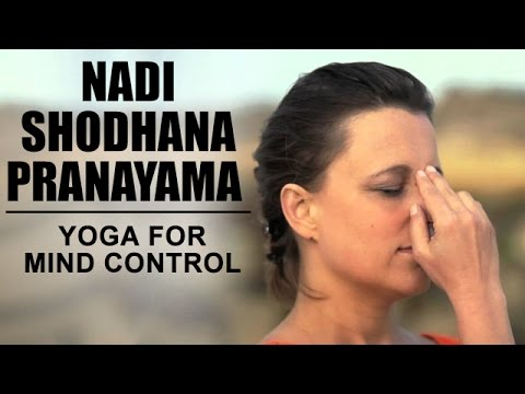 Nadi Shodhana Pranayama | Yoga For Mind Control