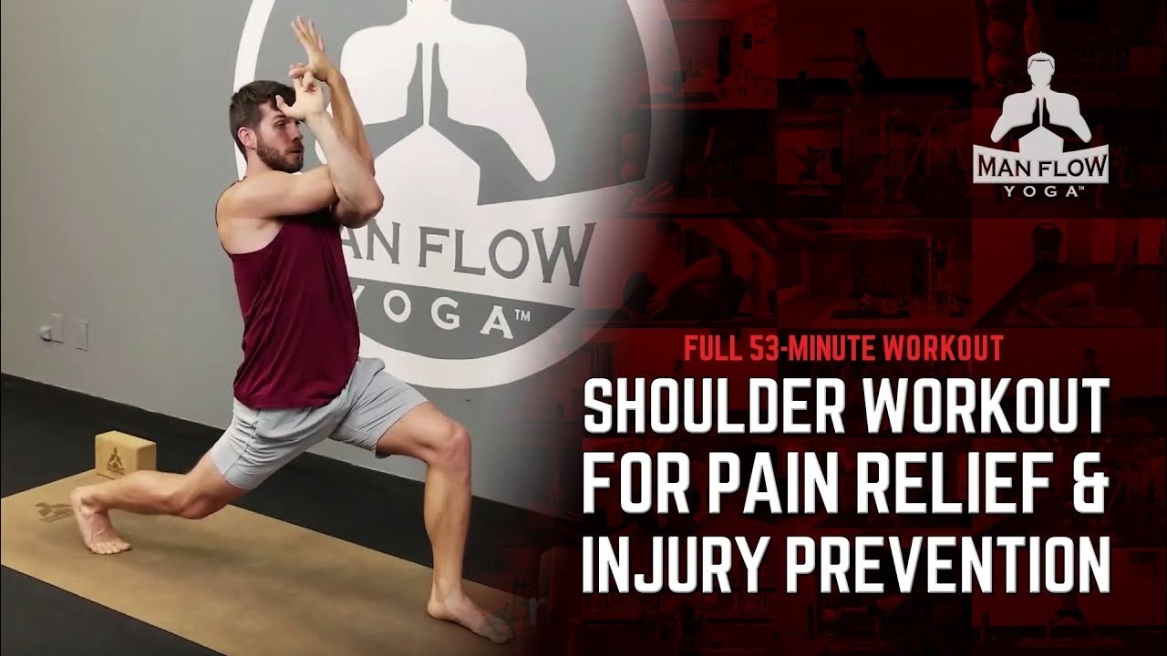 Yoga for Men Shoulders Full 53-Minute Workout - Pain & Soreness Relief,  Mobility and Flexibility