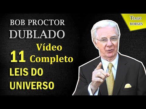 Bob Proctor - 11 Leis do Universo (COMPLETO DUBLADO)
