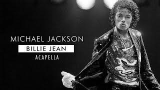 Michael Jackson - Billie Jean [Mastered Acapella]