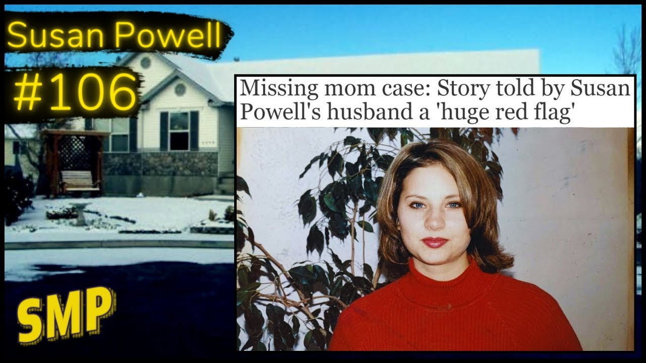 The Disappearance of Susan Powell - Solvable Mysteries Podcast #106