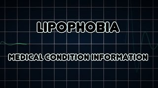 Lipophobia (Medical Condition)