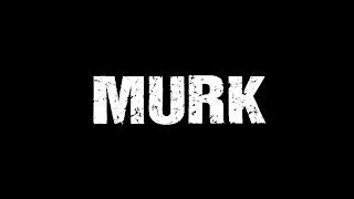 MURK Trailer