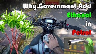 Why Government Add Ethanol in Petrol