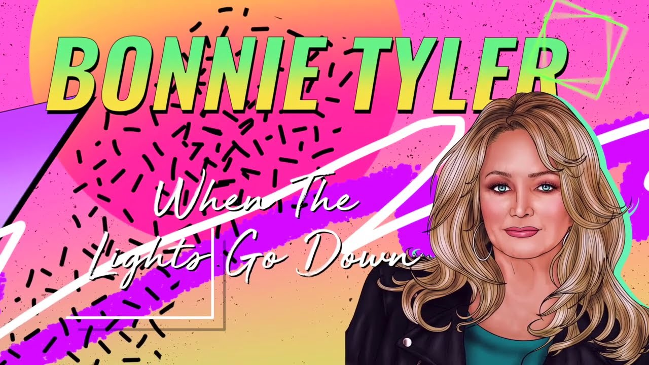 Bonnie Tyler - When the Lights Go Down (Official Lyric Video) - New album out now