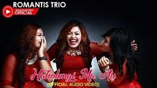 ROMANTIS TRIO - HAHOLONGI MA AU(Official Lyric Video)