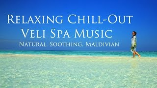 Maldives Resorts relaxing chill out music 2016 - Spa music