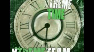Xtreme Team - The Real Side