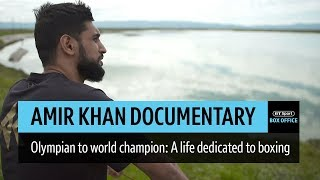Full Amir Khan documentary | A life dedicated to boxing | No Filter Boxing