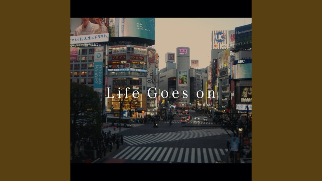 Life Goes on\