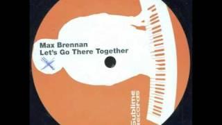 Max Brennan - Let