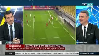 Kenan Karaman Beşiktaş'ta | Katkı sağlar mı? İlk yorumlar..