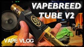 VAPEBREED TUBE V2 | Vaperziconz Vape Vlog | Kissed Muses | BAMSKILICIOUS | Cholo's Bl