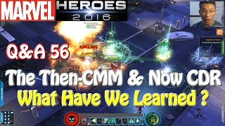 marvel heroes q then cmm and now cdr what have we learned
