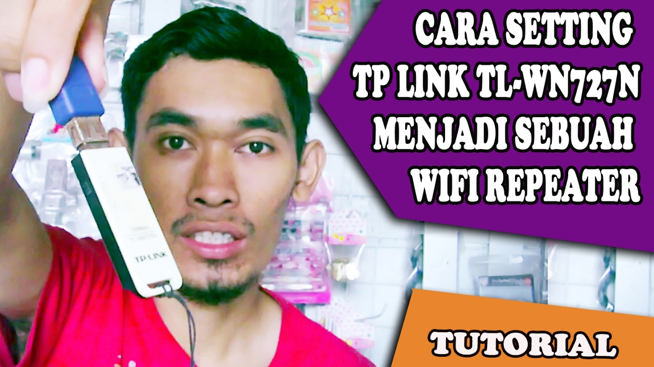 Cara Membuat Wifi Repeater Menggunakan Tp Link Tl Wnn