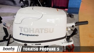 Tohatsu Propane 5: First Look Video Sponsored by United Marine Underwriters