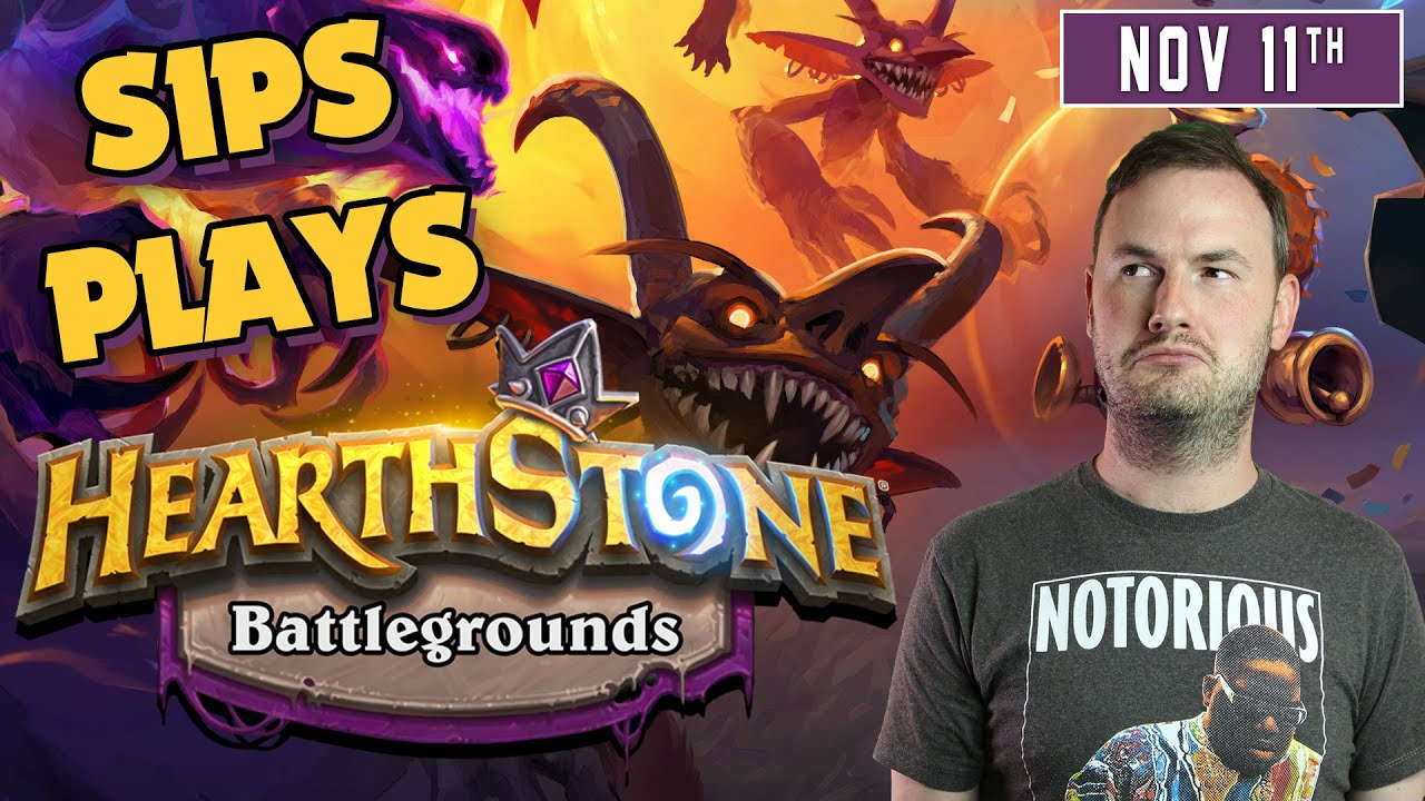Sips Plays Hearthstone Battlegrounds (8/11/19)