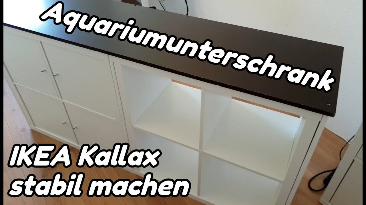 Aquarium Unterschrank Ikea : aquariumunterschrank ikea kallax stabil machen str mungsbecken 1 youtube ~ A.2002-acura-tl-radio.info Haus und Dekorationen
